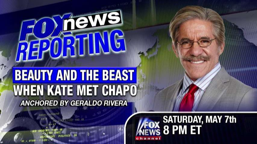 FNC's Geraldo Rivera discusses his new special, which dives into El Chapo's obsession with a Mexican soap actress, and how it lead to the drug lord's capture.