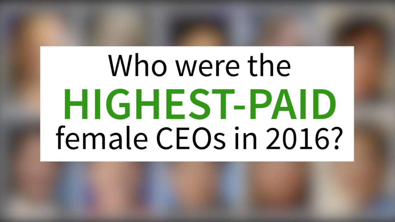 Here's a breakdown of the highest-paid female CEOs in 2016 who are leading some of the world's biggest companies.